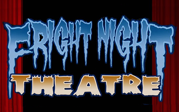 OFFICIAL SELECTION OF THE 2015 FRIGHT NIGHT THEATRE FILM FESTIVAL